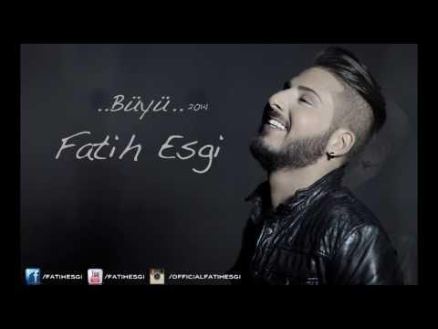 Fatih Esgi - Büyü ( Single )