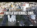 Video de Tuxtla Gutierrez