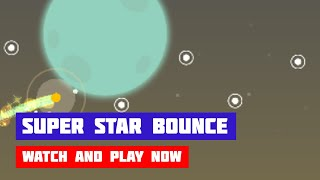 Super Star Bounce · Game · Gameplay