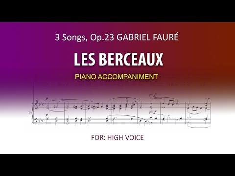 Les Berceaux / Fauré / Karaoke piano High Voice