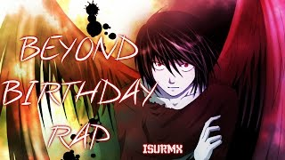 Another Note Rap || Beyond Birthday || (Prod. Isu RmX)