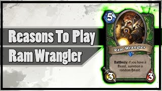 Hearthstone: Reasons To Play Ram Wrangler