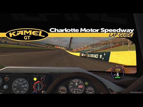 iRacing Lap Guide - Charlotte Motor Speedway (2017S3)