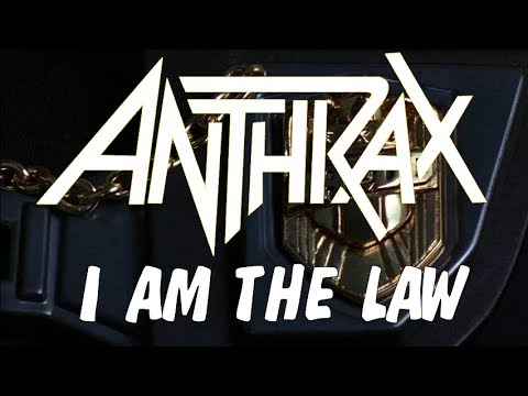 Anthrax - I am the law [With Lyrics]