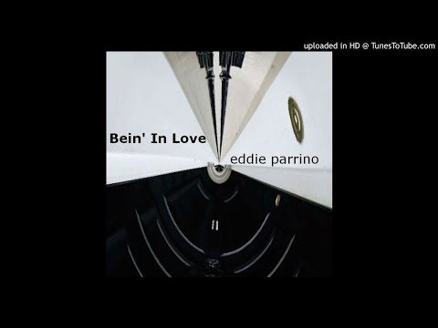 Eddie Parrino - A Love I've Never Known