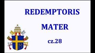 Ks. Natanek - Redemptoris Mater cz.28  17.08.2019 r.