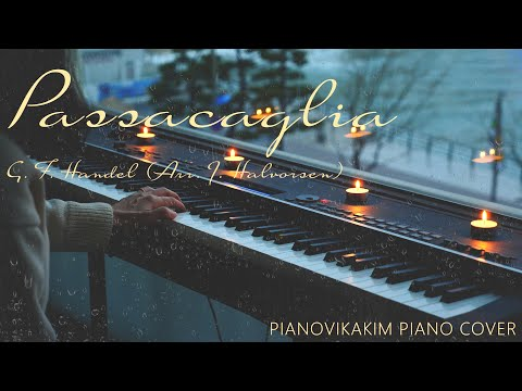 🎼Passacaglia(파사칼리아) – G. F. Handel/Arr J. Halvorsen performed on 🎹piano by Vikakim.💖
