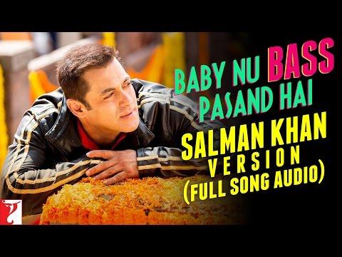 Baby Nu Bass Pasand Hai - Full Song Audio   Salman Khan Version   Sultan