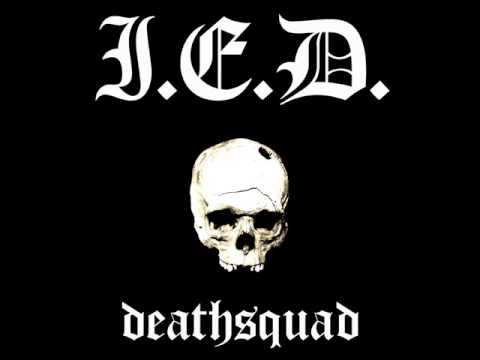I.E.D - Deathsquad 2012 (Full EP)