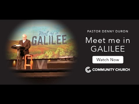 meet me in galilee