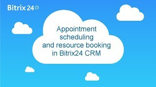 Free appointment scheduling and resource booking in Bitrix24 CRM