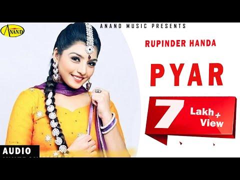Rupinder Handa || Pyar || New Punjabi Song 2017|| Anand Music