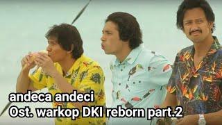 Download Lagu Andeca andeci - Ost.  warkop reborn part 2 mp3