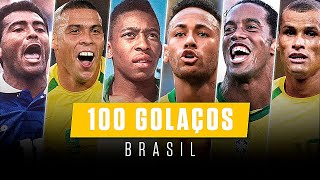 100 AWESOME GOALS FROM THE BRAZILIAN TEAM