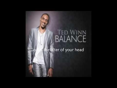 The Lifter - Ted Winn [Lyrics]