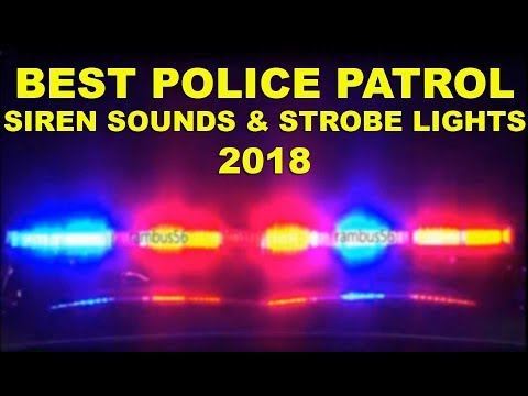 BEST Emergency Siren Sounds & Fast Strobe Lights Effects 2018 Police Car Patrol Ambulance Firetrucks