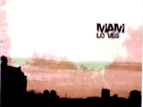 MAM - Lo ves - 01 Dale lugar