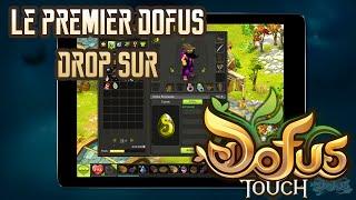 [Dofus] Humility - Où En Est Dofus Touch ? Drop Du Premier Dofus !