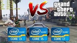 Intel Core i3 vs i5 vs i7 | GTA V / 5 - Gaming Performance