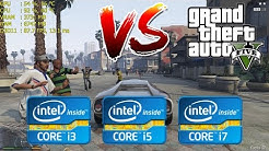 Intel Core i3 vs i5 vs i7 | GTA V / 5 - Gaming Performance