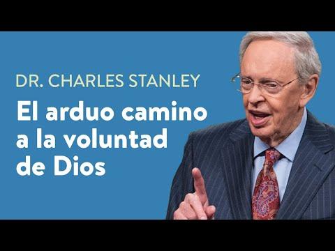 El arduo camino a la voluntad de Dios – Dr. Charles Stanley
