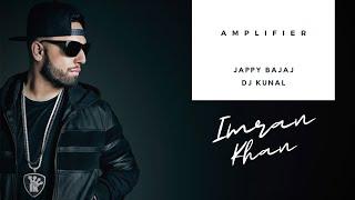 Amplifier - Jappy Bajaj & Dj Kunal