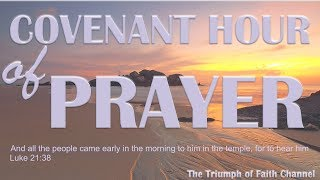 Covenant Hour of Prayer #CHOP  October 21,  2017