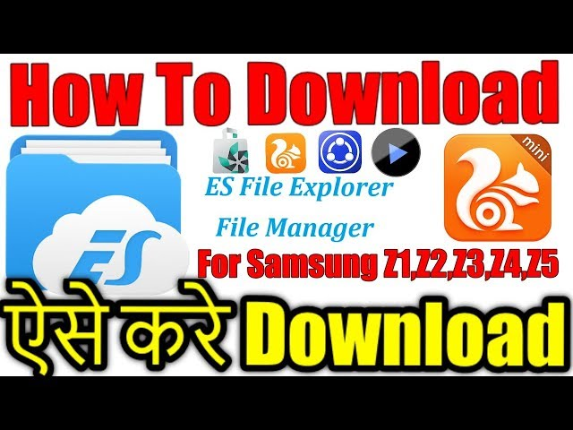 How to download/Install ES FILE Explorer tpk file For Samsung Z1,Z2,Z3,Z4,Z5 for tizen store