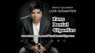 Lo Juro Daniel Calderón y los Gigantes