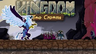 Impoverished King Tames Gryphon! - Kingdom Two Crowns Gameplay