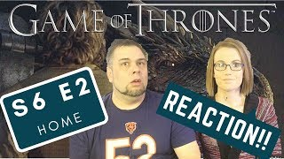 Game Of Thrones | S6 E2 'Home' | Reaction | Review