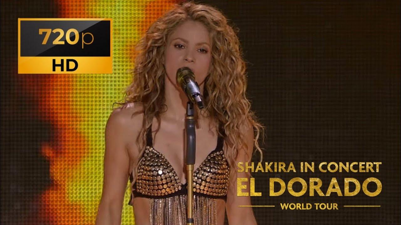 Shakira - In Concert El Dorado World Tour - Live (Película)