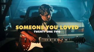 Lewis Capaldi - Someone You Loved Cover by Twenty One Two