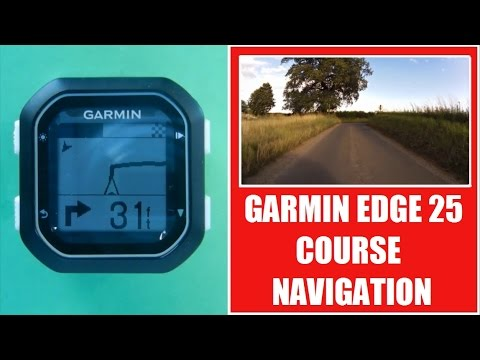 Garmin Edge 20 / 25 Course Navigation