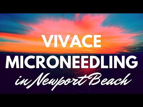 Vivace Microneedling in Newport Beach Orange County