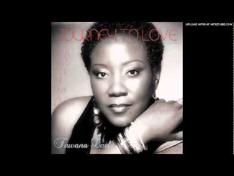 Tawana Lael - Journey To Love