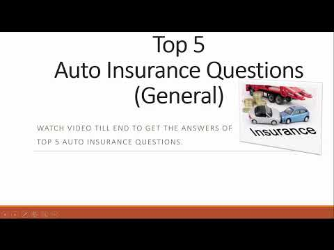 Auto Insurance Questions   Top 5 Auto Insurance Questions (General)