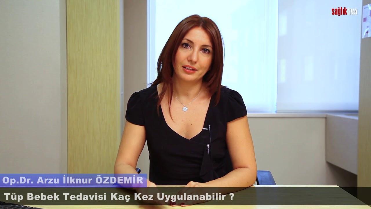 Tüp Bebek Tedavisi kaç kez uygulanabilir ? Opr. Dr. Arzu İlknur ÖZDEMİR