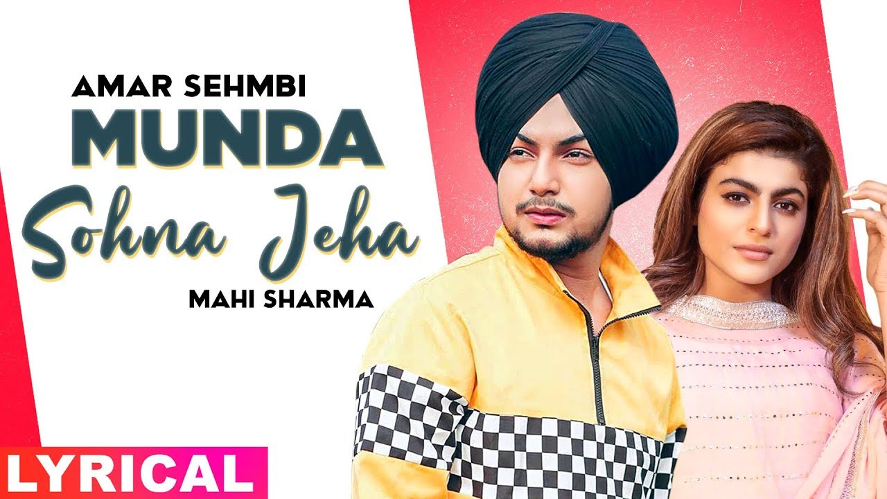 Munda Sohna Jeha (Lyrical) | Amar Sehmbi | Desi Crew | Exclusive Punjabi Song on NewSongsTV & Youtube