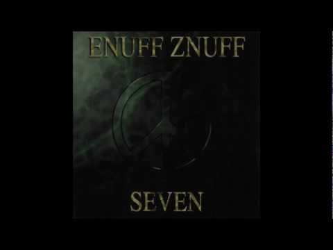 Enuff Znuff - We Dont Have To Be Friends