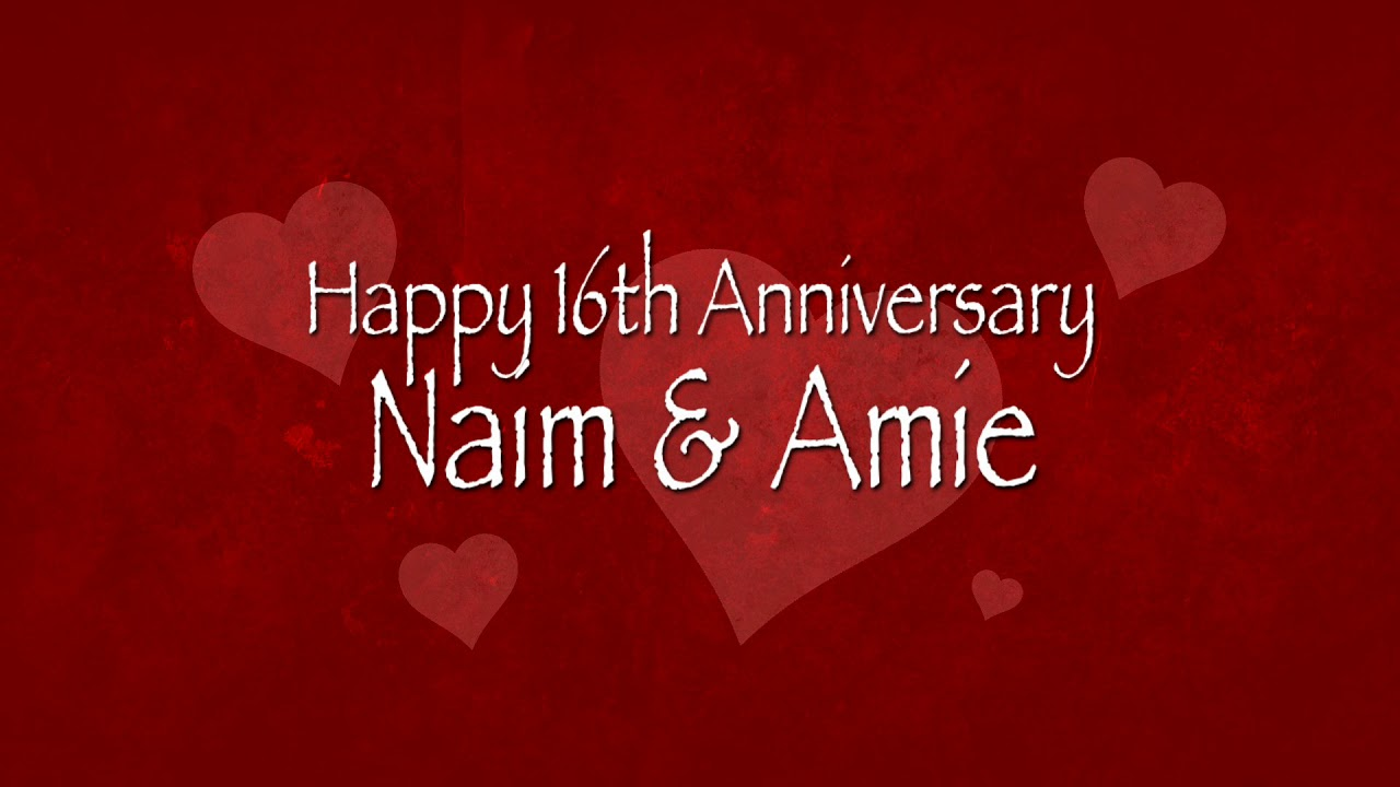Happy 16th Wedding Anniversary Youtube