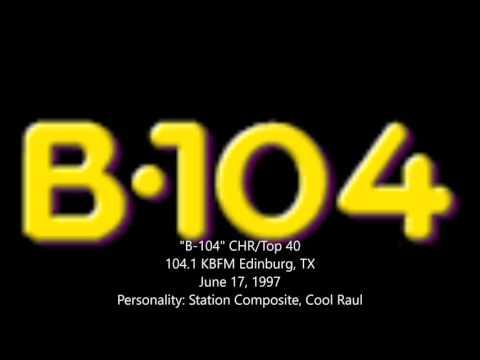 """B104"" KBFM Edinburg, TX - June 17, 1997"