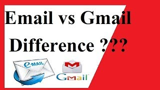 What is the difference Between Email & Gmail in Hindi