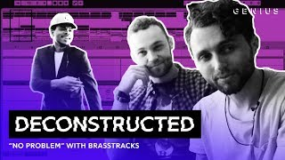 the making of chance the rappers no problem with brasstracks deconstructed