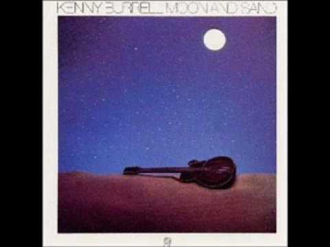 Kenny Burrell - For Once In My Life