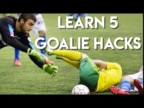 TOP 5 HACKS EVERY GOALIE MUST KNOW