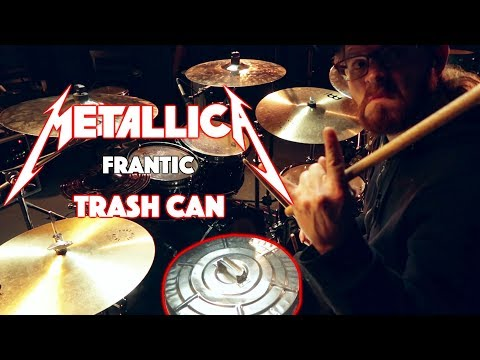 METALLICA - Frantic - Drum Cover (GARBAGE CAN LID AS SNARE!!)