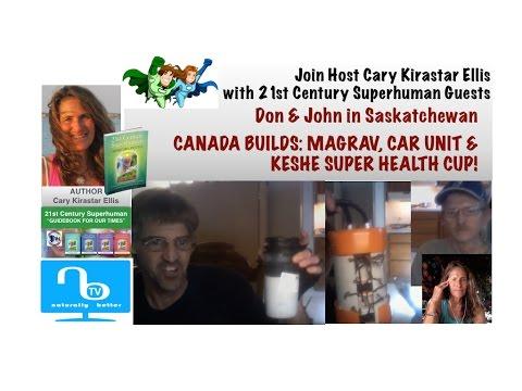 Keshe [Super] Health Cup, Magrav & Car Unit Canada - 21st Century Superhuman