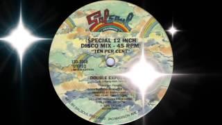 Double Exposure - Ten Per Cent (Special Disco Mix) Salsoul Records 1976