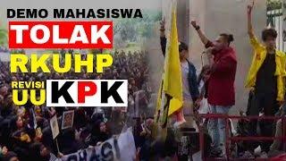 BREAKING NEWS - LIVE Terkini Demo Mahasiswa Tolak RUU KUHP dan Revisi UU KPK di DPR